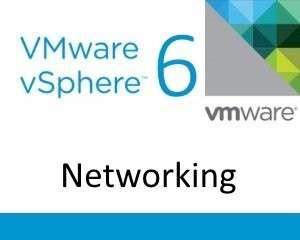 vSphere 6 Networking