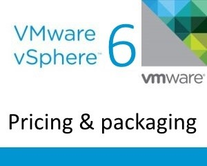 vSphere 6 Pricing Packaging