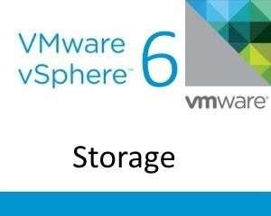 vSphere 6 Storage